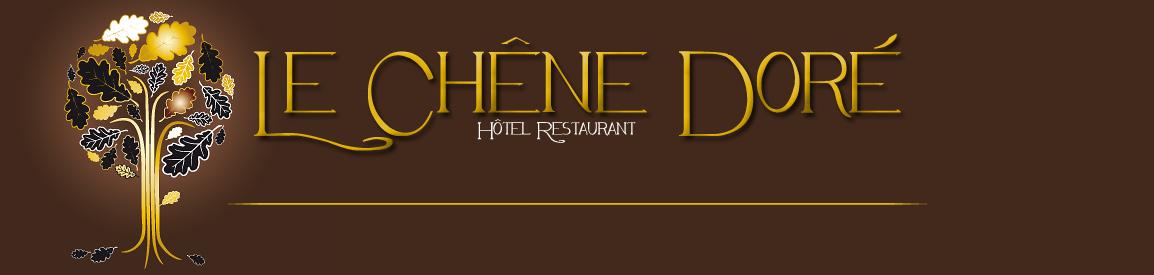 Hôtel Restaurant Le Chêne Doré